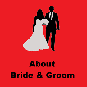 About Bride and Groom